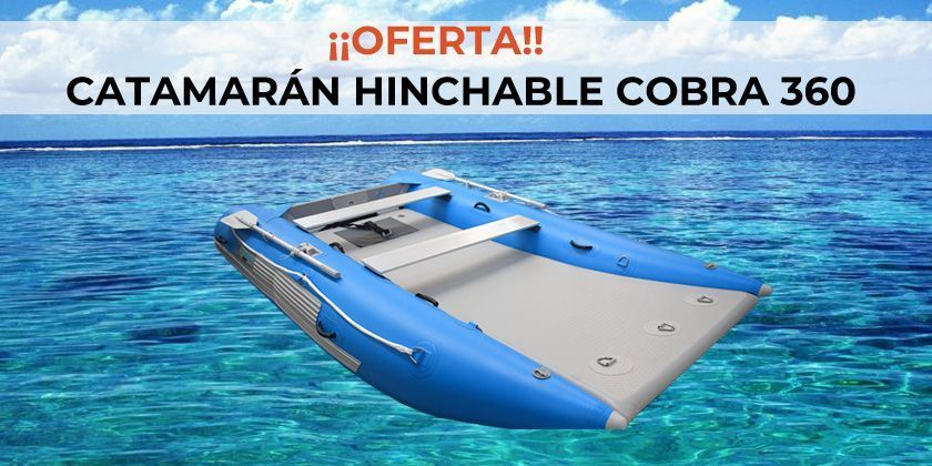 ¡OFERTA! Catamarán Hinchable Cobra 360